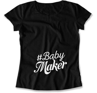 #Babymaker T-Shirt (Ladies) - TEP-960