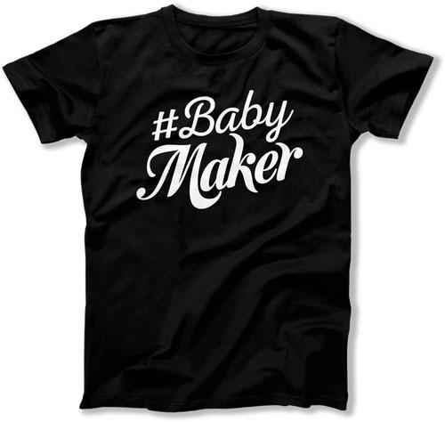 #Babymaker T-Shirt (Men's) - TEP-960
