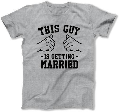 This Guy Is Getting Married T-Shirt - TGW-113
