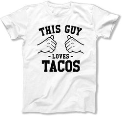 This Guy Loves Tacos T-Shirt - TGW-82