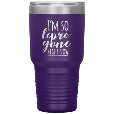 I'm So Lepre-gone Right Now 30 Oz Tumbler - PAT-169
