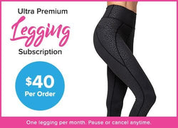 Annual Premium Legging Subscription - (ships every 3 months, billed annually)