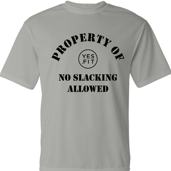 No Slacking Allowed Male Shirt