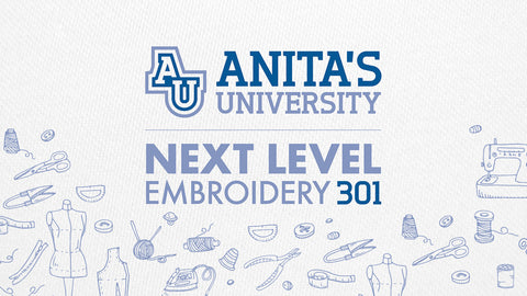 Anita Goodesign Next Level Embroidery 301 (2-Day Event) Fall 2018