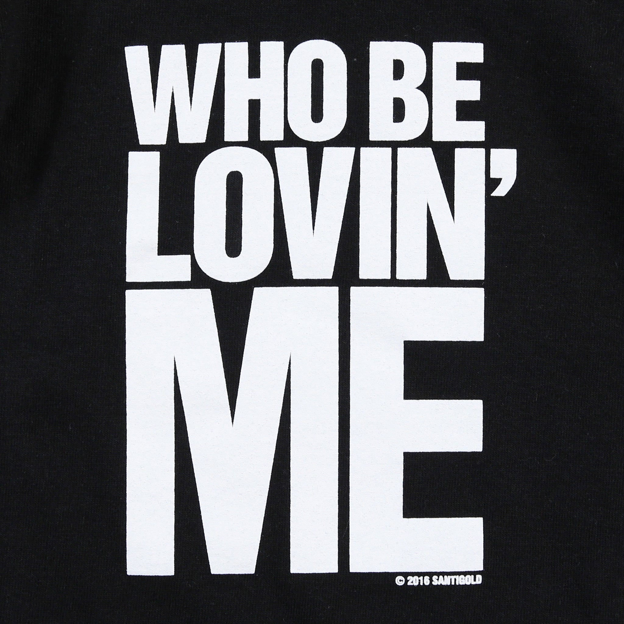 Who Be Lovin' Me Crewneck Sweatshirt (Black)