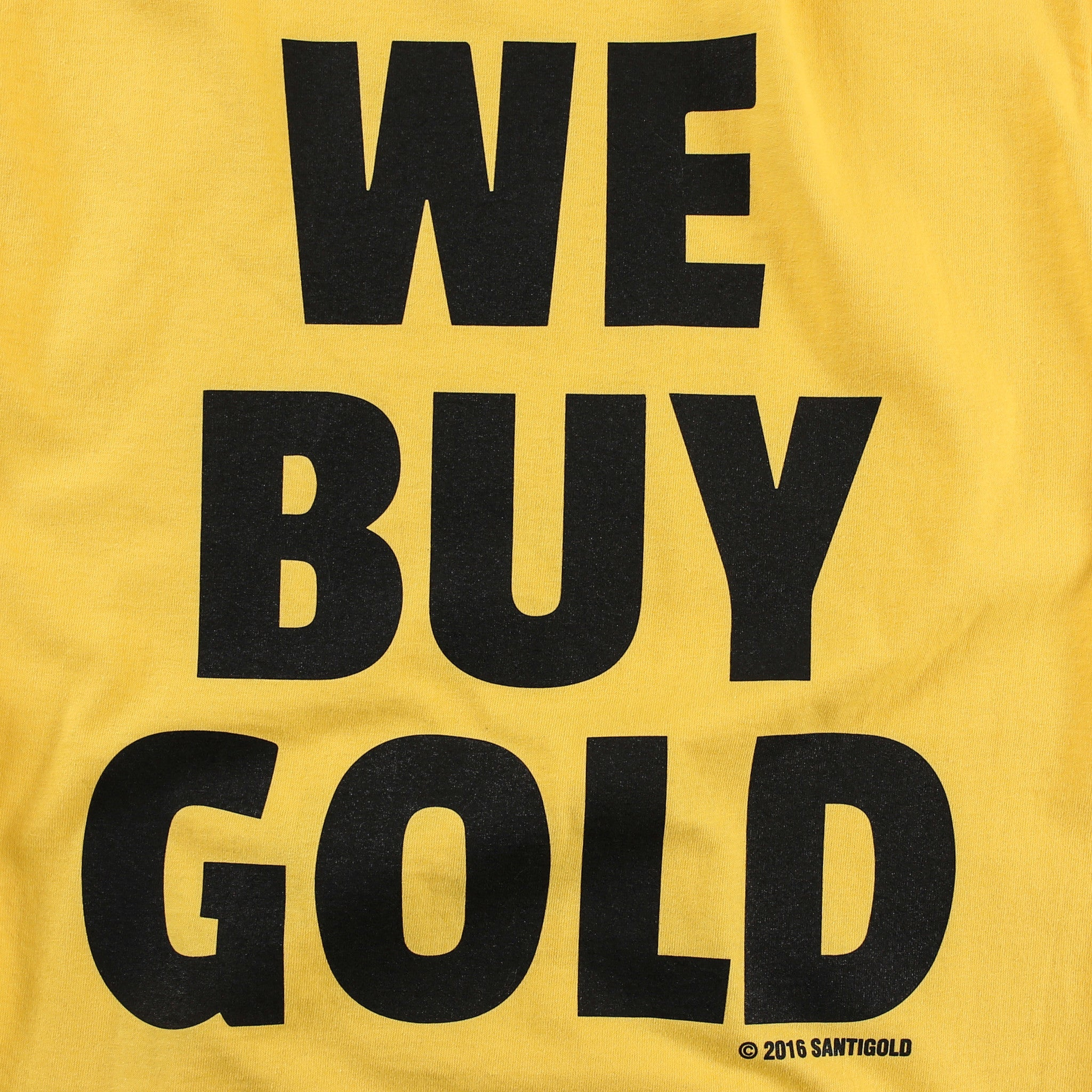 We Buy Gold Tee (Gold)