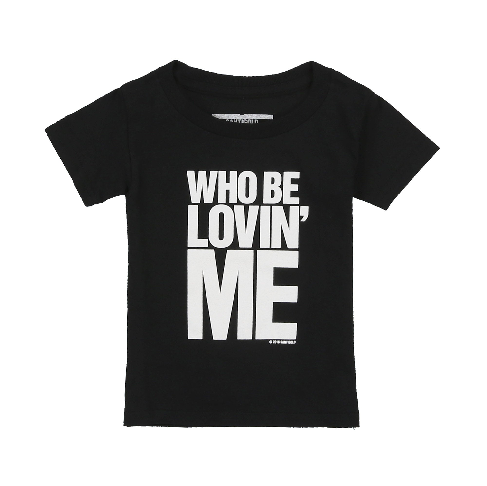 Who Be Lovin Me Baby Tee (Black)