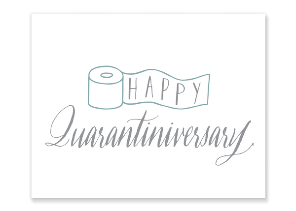 Happy Quarantiniversary Roll Card // Free Download