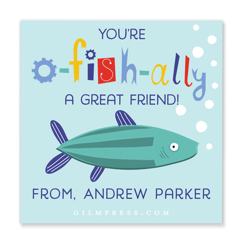 You're O-Fish-Ally a Great Friend Valentine