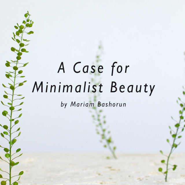 A Case for Minimalist Beauty