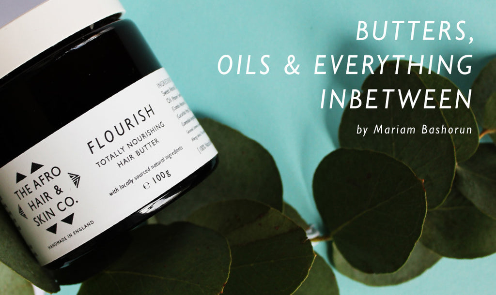 Butters, Oils & Everything in Between