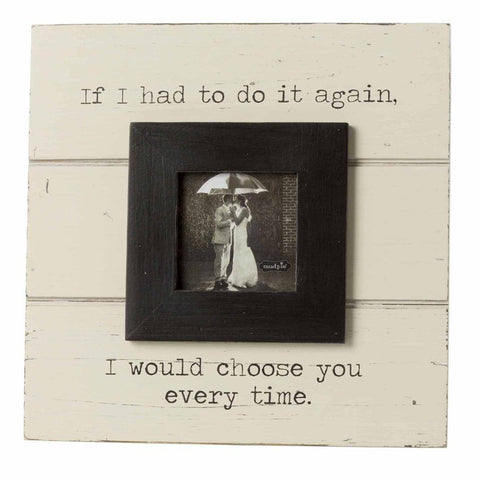 "BIG SALE ****Mud Pie-""Choose You"" Picture Frame"