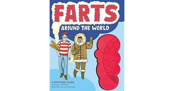farts around the world: a spotters guide by August O'Phwinn