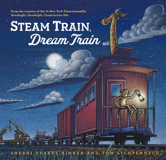 steam train, dream train | sherri duskey rinker | back in