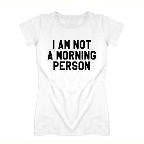 Morning Person Tee - Her Teen Dream
