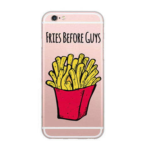 iPhone Fries Before Guys Case - Her Teen Dream