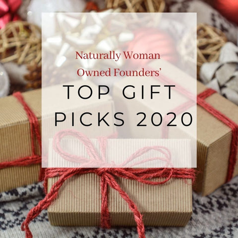 Naturally Woman Owned Founders' Top Gift Picks for the 2020 Holiday Season