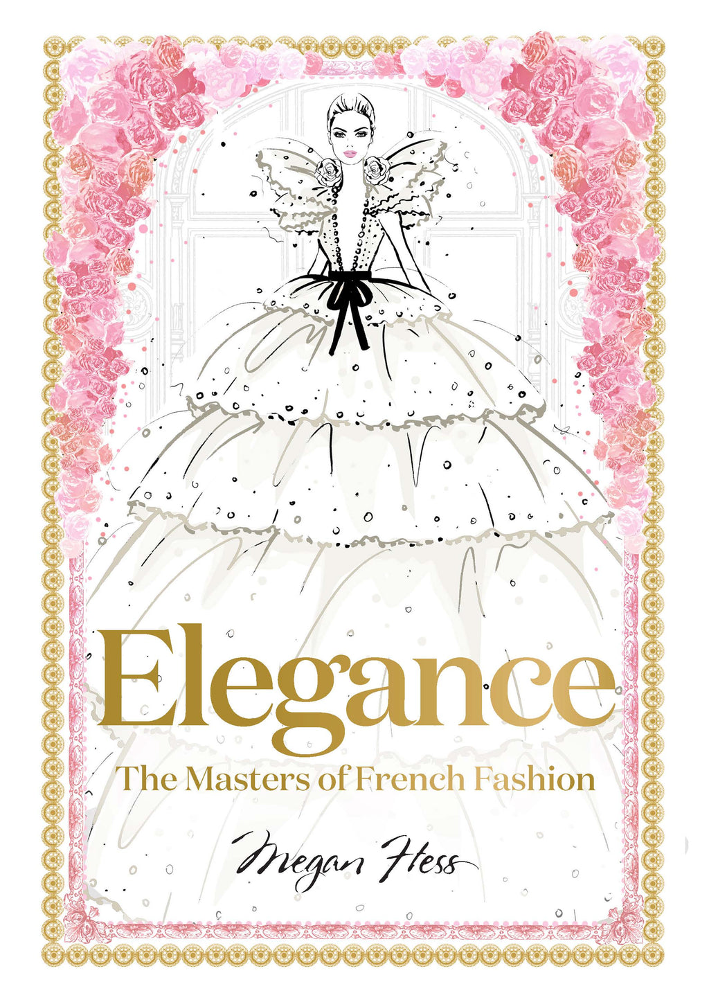 Elegance The Beauty of French Fashion - Megan Hess (4391777566804)