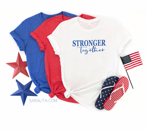Stronger Together Family T-shirts