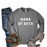 """MAMA OF BOTH"" SWEATER"