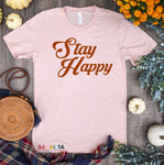 Stay Happy -Retro Tee