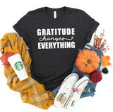 """Gratitude Changes Everything""Short Sleeve Tee"