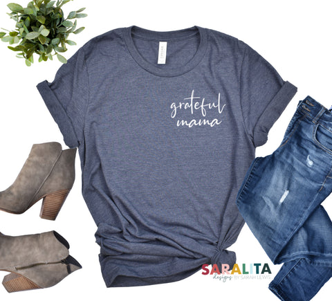 """grateful mama"" Short Sleeve Tee"
