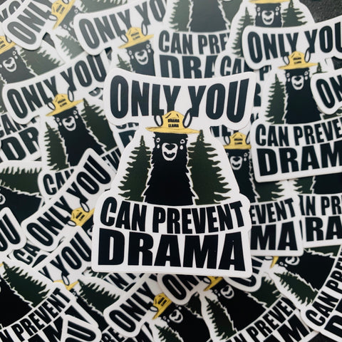Sticker-Waterproof-Only You can Prevent Drama||Drama Llama