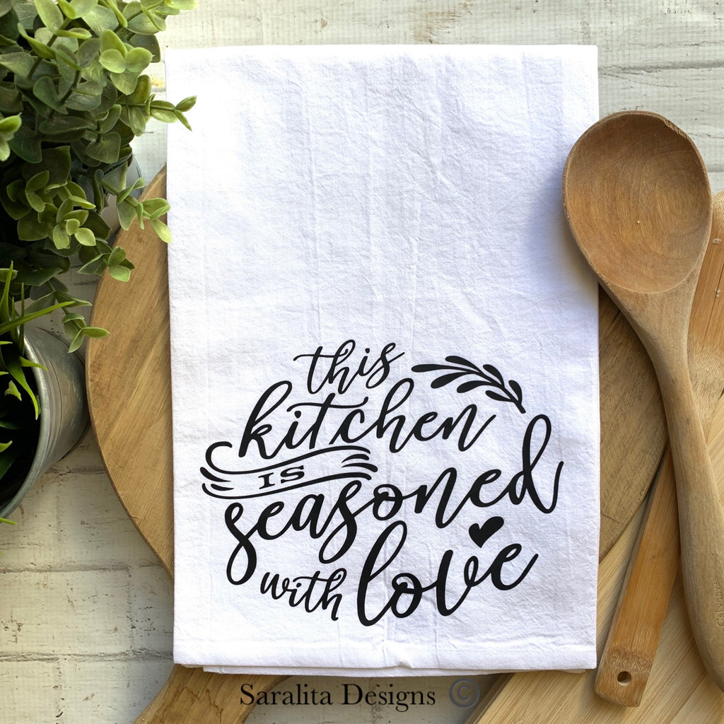 This kitchen is seasoned with Love - Tea Towel