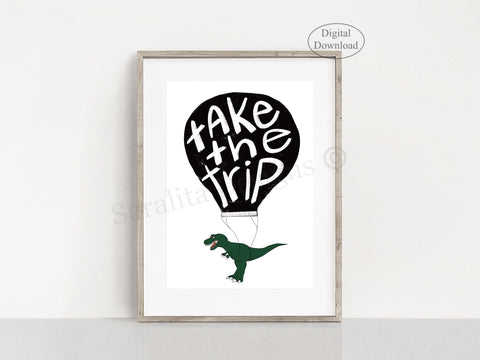 Take the Trip w/ a Dino - Digital Download