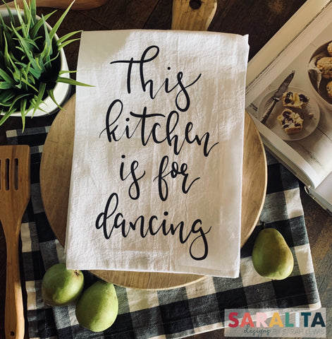 This kitchen is for dancing -Tea Towel