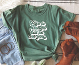 Life is Tough but so are you- Vintage Heavyweight Tee
