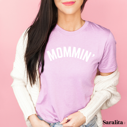 Mommin'- Lilac Tee Shirt