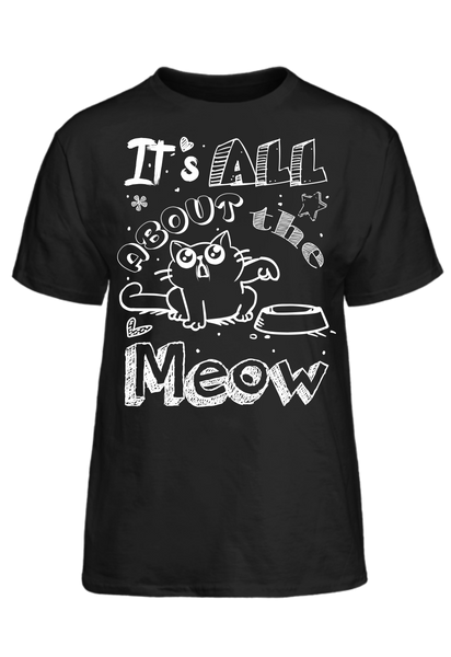 It´s All About the MEOW! <3 Basic Tee