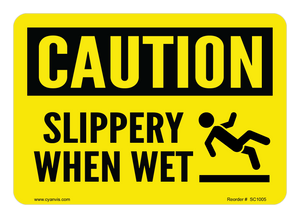 CYANVIS safety sign legend, Caution - SLIPPERY WHEN WET