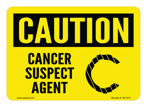 CYANVIS safety sign legend, Caution - CANCER SUSPECT AGENT