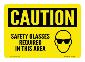 CYANVIS safety sign legend, Caution - SAFETY GLASSES REQUIRED IN THIS AREA
