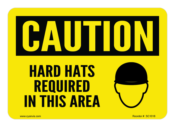 CYANVIS safety sign legend, Caution - HARD HATS REQUIRED IN THIS AREA