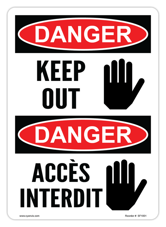 CYANVIS safety sign legend, Bilingual - Danger - KEEP OUT | ACCÈS INTERDIT