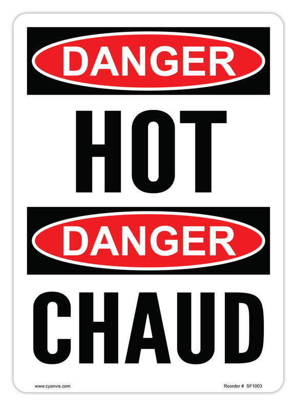 CYANVIS safety sign legend, Bilingual - Danger - HOT | CHAUD