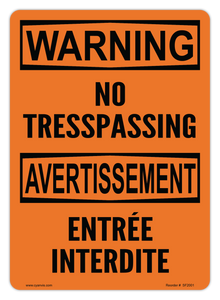CYANVIS safety sign legend, Bilingual - Warning - NO TRESSPASSING | ENTREE INTERDITE
