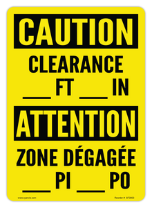 CYANVIS safety sign legend, Bilingual - Caution - CLEARANCE _____ FT _____ IN | ZONE DÉGAGÉE _____ PI _____ PO