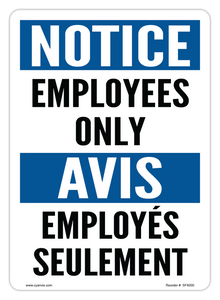 CYANVIS safety sign legend, Bilingual - Notice - EMPLOYEES ONLY | EMPLOYÉS SEULEMENT