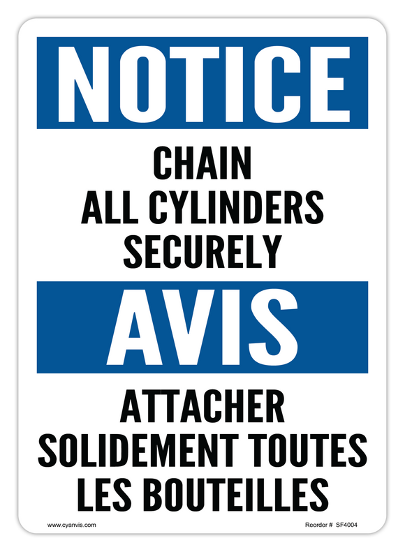 CYANVIS safety sign legend, Bilingual - Notice - CHAIN ALL CYLINDERS SECURELY | ATTACHER SOLIDEMENT TOUTES LES BOUTEILLES