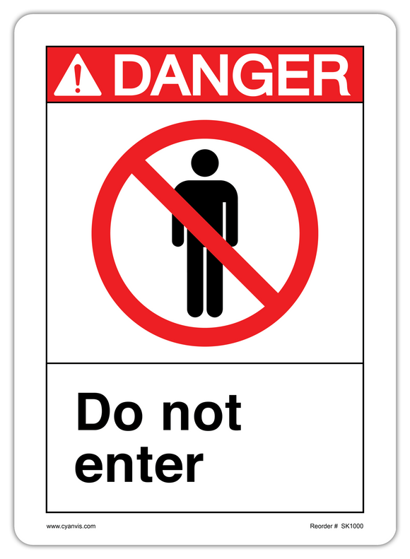 CYANVIS safety sign legend, ANSI - Danger - DO NOT ENTER