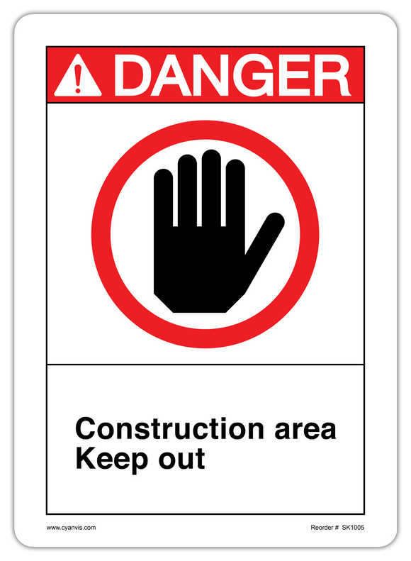 CYANVIS safety sign legend, ANSI - Danger - CONSTRUCTION AREA KEEP OUT