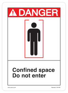 CYANVIS safety sign legend, ANSI - Danger - CONFINED SPACE DO NOT ENTER