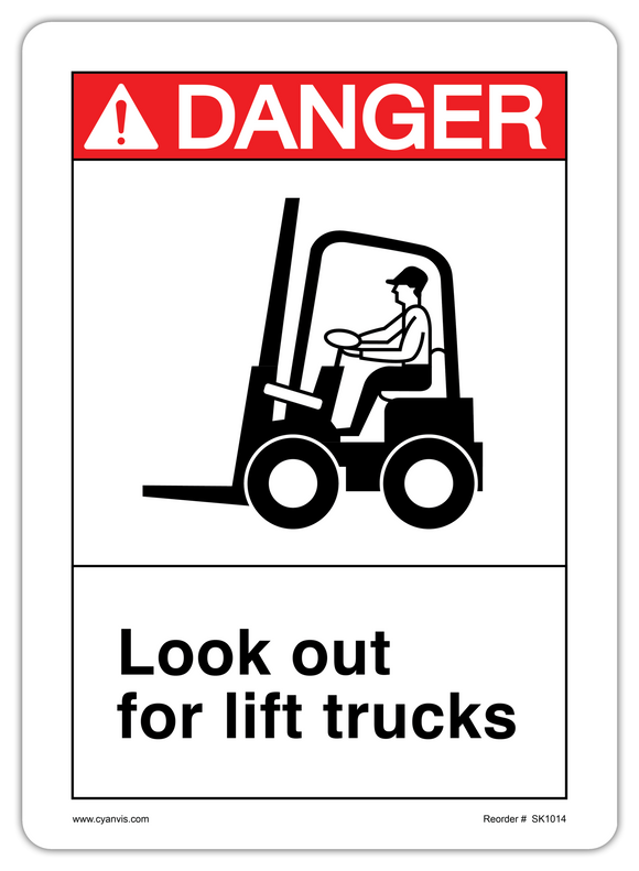 CYANVIS safety sign legend, ANSI - Danger - LOOK OUT FOR LIFT TRUCKS