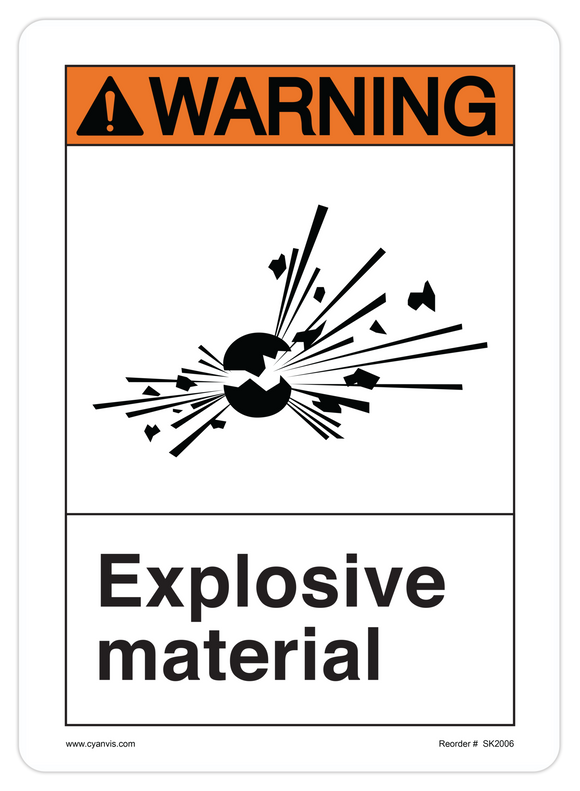 CYANVIS safety sign legend, ANSI - Warning - EXPLOSIVE MATERIAL