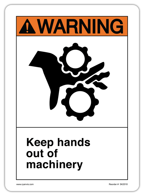 CYANVIS safety sign legend, ANSI - Warning - KEEP HANDS OUT OF MACHINERY